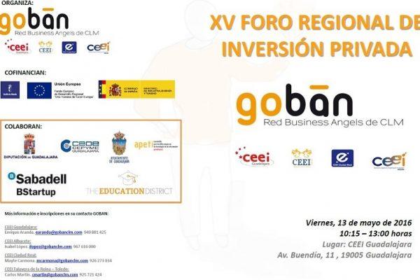 GOBAN CLM CELEBRA EL XV FORO DE INVERSIÓN EL VIERNES 13 DE MAYO EN GUADALAJARA