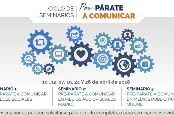 CICLO DE SEMINARIOS PRE-PÁRATE A COMUNICAR