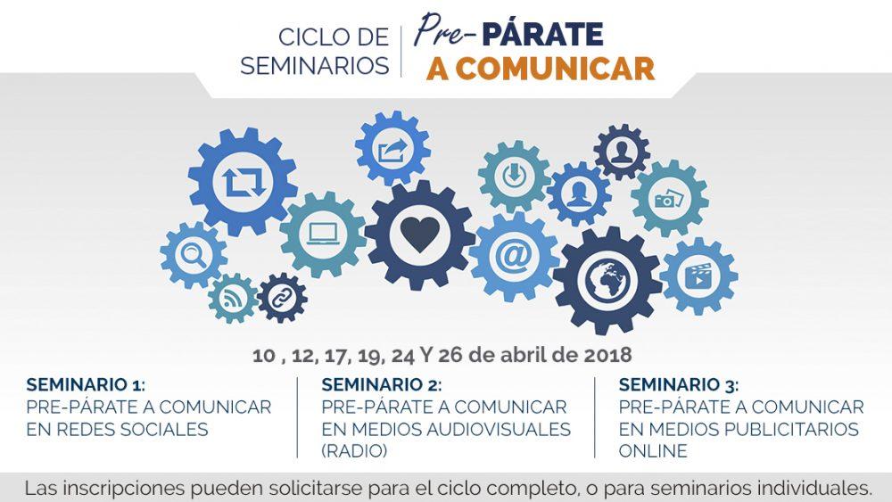 Ciclo seminarios Pre-párate a comunicar