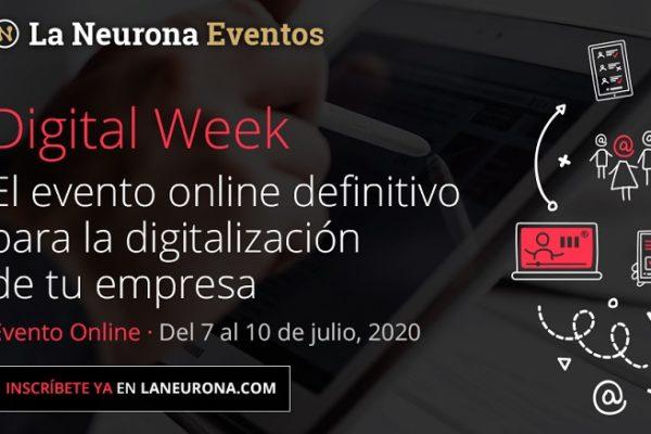 La Neurona crea Digital Week, la única feria online definitiva para la digitalización de la empresa